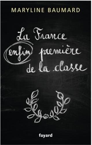 la france  enfin  premi u00e8re de la classe  u2013 maryline baumard